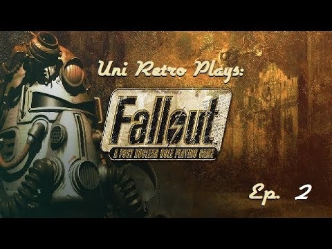 Uni Retro Plays: Fallout - ep.2 - On to HUB Town