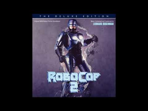 Leonard Rosenman - RoboCop 2: The Deluxe Edition (Original Motion Picture Soundtrack)