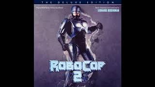 Leonard Rosenman - RoboCop 2: The Deluxe Edition (Original Motion Picture Soundtrack)