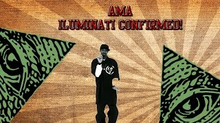 ►ASK ME ANYTHING!◄ AM I .. ILUMINATI!!!!!?