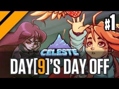 Day[9]'s Day Off - Celeste P1