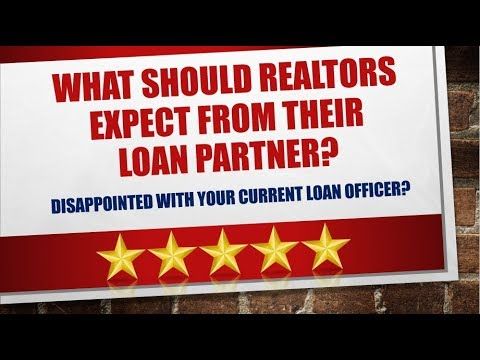 8 Things Realtors Deserve In A Loan Officer