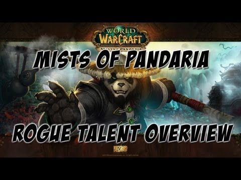 World Of Warcraft: Mists Of Pandaria - Rogue Talent Overview