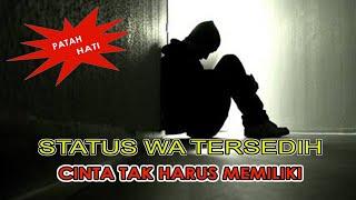 Download STATUS WA SEDIH | STORY WA TERSEDIH | PATAH HATI