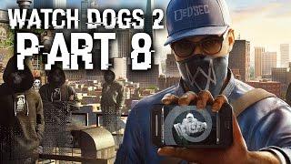 watch dogs 2 gameplay walkthrough part 8 haum sweet haum full game watchdogs2