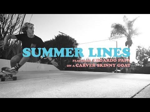 SUMMER LINES - Carver Skateboards