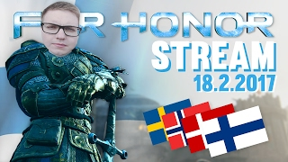For Honor TURNAUS - Torilla tavataan! 18.2.2017