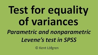 Test for equality of variances: Parametric and nonparametric Levene's test in SPSS