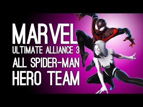 Marvel Ultimate Alliance 3 Gameplay: ALL-SPIDER SPIDEY SQUAD! (Spider-Gwen, Miles Morales, Venom)