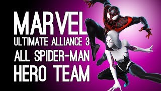 Marvel Ultimate Alliance 3 Gameplay: ALL-SPIDER SPIDEY SQUAD! (Spider-Gwen, Miles Morales, Venom)