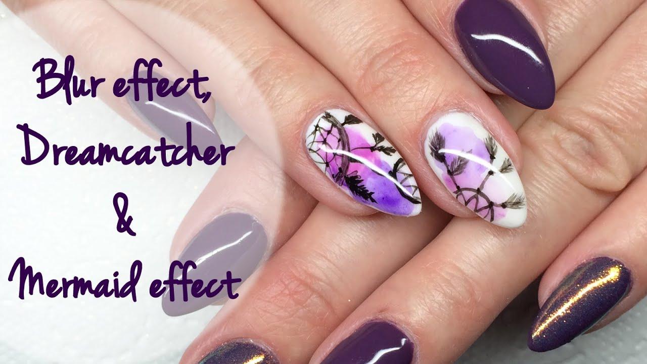 Blur effect, Mermaid & Dreamcatcher: Nail Art Tutorial   Łapacz snów ...