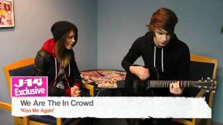 "J-14 Exclusive: We Are The In Crowd Performs ""Kiss Me Again"""