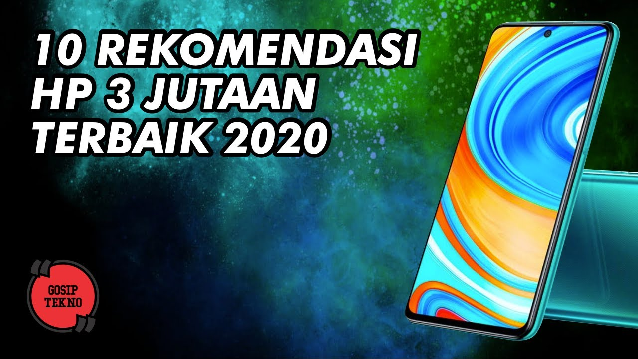 10 HP 3 Jutaan Terbaik 2020 - GOSIP TEKNO INDONESIA