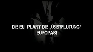 """EU plant die """"Überflutung"""" Europas"""