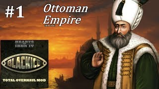 HoI4 - Black ICE - Restoring the Ottoman Empire - Part 1