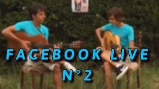 [ESTEBAN & DIEGO] FACEBOOK LIVE N°3