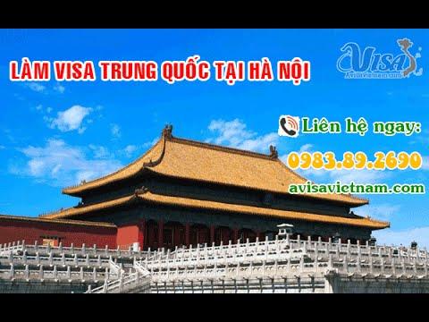 Làm Visa Trung Quốc Nhanh Tại Hà Nội