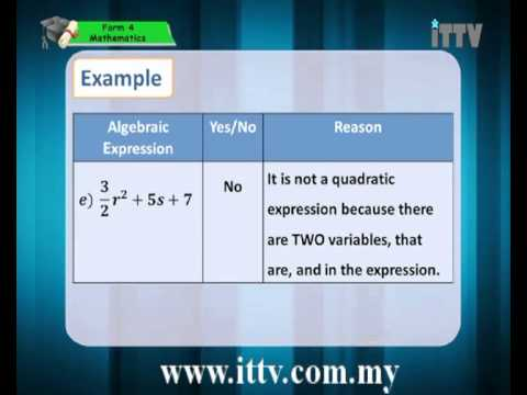 iTTV SPM Form 4 Mathematics Chapter 2 Identifying quadratic expressions - Tuition/Lesson/Exam/Tips