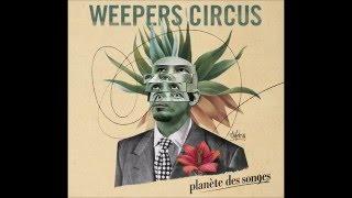Weepers Circus & Olivia Ruiz - De l