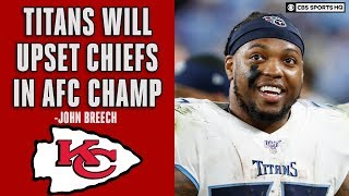 AFC Championship Preview 2020: Tennessee Titans vs Kansas City Chiefs | CBS Sports HQ