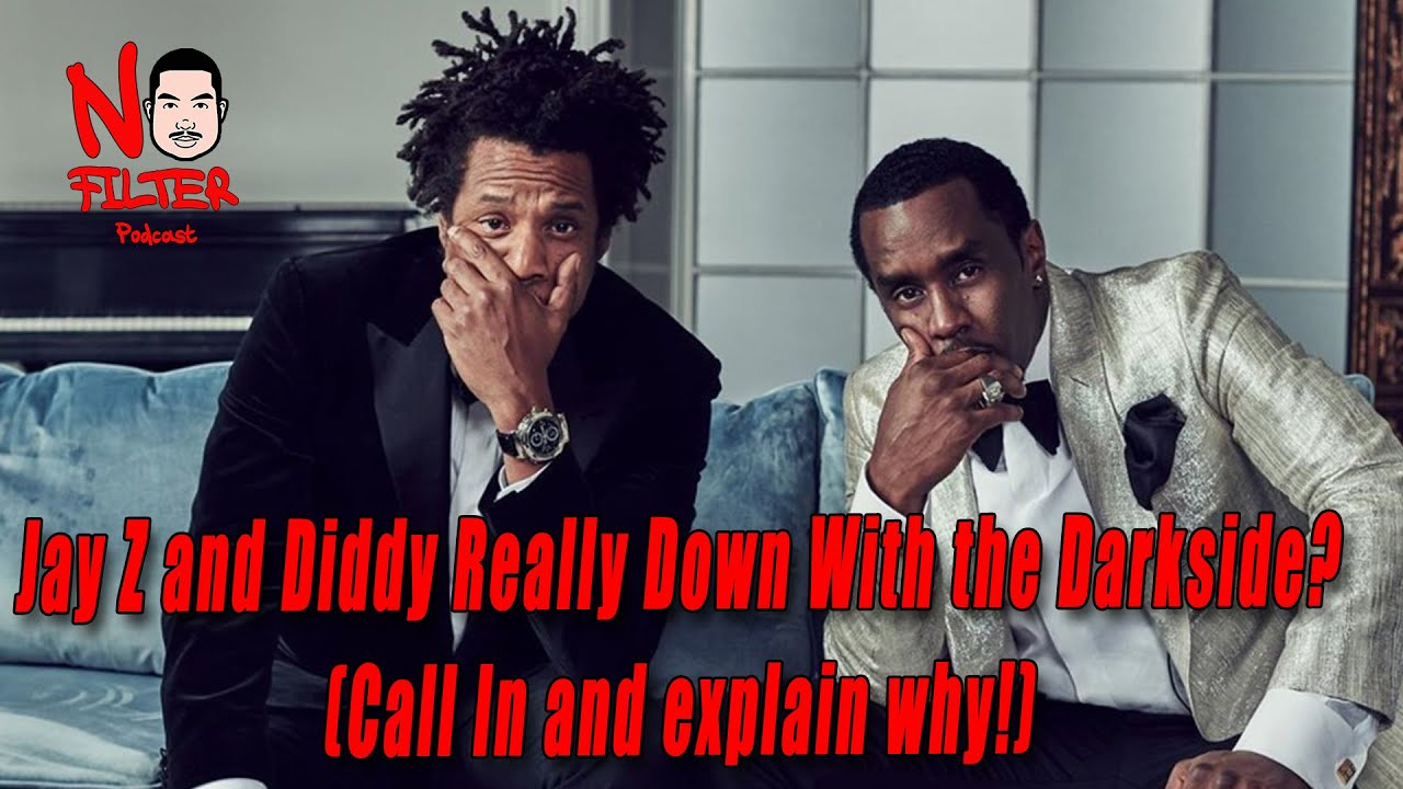 Jay Z and Diddy Really Down With the Darkside?  (Call In and explain why!)