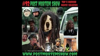 Post Mortem e092 - Biffalo Soldier and the Sex Aliens (Top 5 Horror Movie Soldiers)