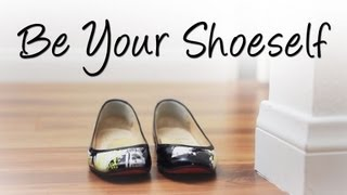 Be Your Shoeself Thumbnail
