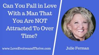 Attraction over physical Can time develop