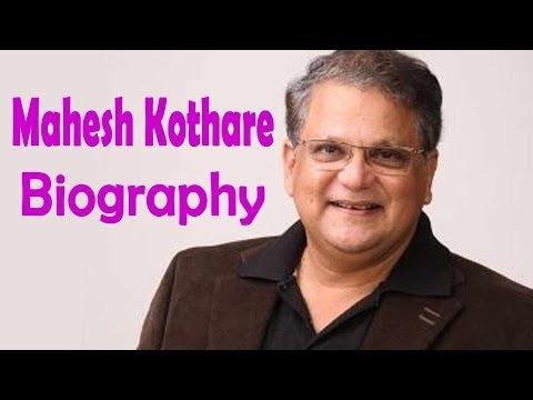 Mahesh Kothare - Biography