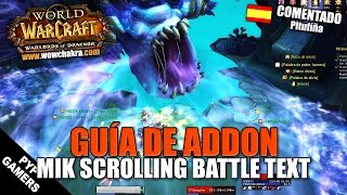 Guía del addon Mik Scrolling Battle Text   WoW World of Warcraft