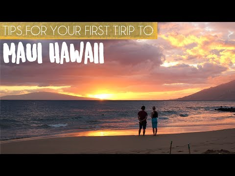 10 Important Things to Know Before Visiting Maui