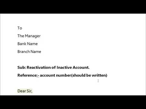 How to write application to bank manager to reactivate/ reopen the