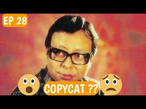 Copycat bollywood music directors | Ep 28 | Rd barman(Legend) special