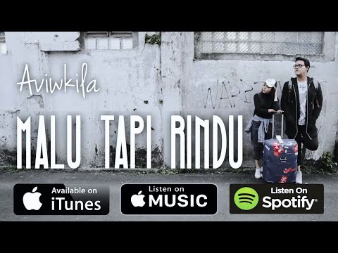 Download Aviwkila – Malu Tapi Rindu Mp3 (3.4 MB)