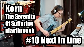 Korn - Next In Line (guitar cover) // The Serenity Of Suffering #10