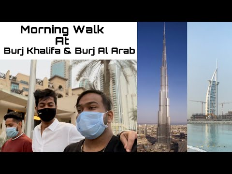 Morning Walk At Burj Khalifa & Burj Al Arab | Dubai Vlogs