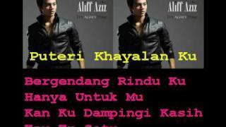 Video Aliff Aziz - Puteri Khayalan Ku (With Lyrics) download MP3, 3GP, MP4, WEBM, AVI, FLV Juni 2018