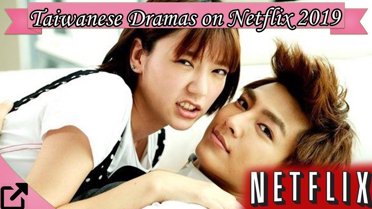 Top 25 Taiwanese Dramas on Netflix 2019