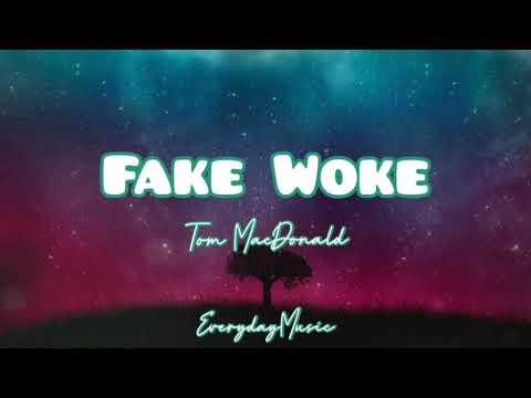 (1 Hour Lyrics) Fake Woke – Tom MacDonald