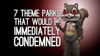 7 Unsafe Theme Parks That Would Be Condemned Immediately