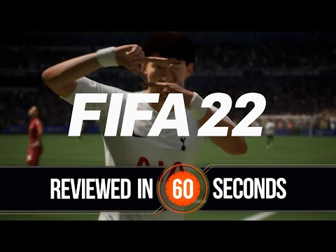 Fifa 22 Review In 60 Seconds