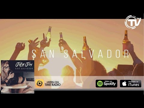 Julie Joy - San Salvador (Official Lyric Video) HD - Time Records