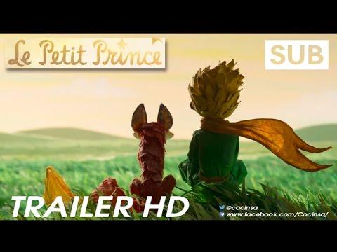 El Principito [Le Petit Prince]   Trailer (2015) Oficial Subtitulado en HD