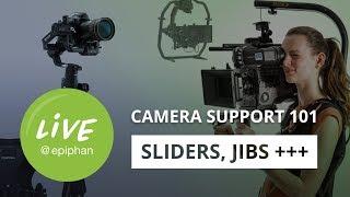 Camera Support 101