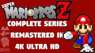 Super Mario Bros. Z (Original Series 4K REMASTER)