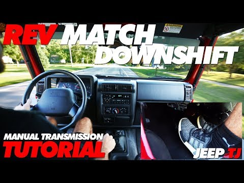 How to Rev Match Downshift Manual Transmission | Jeep TJ