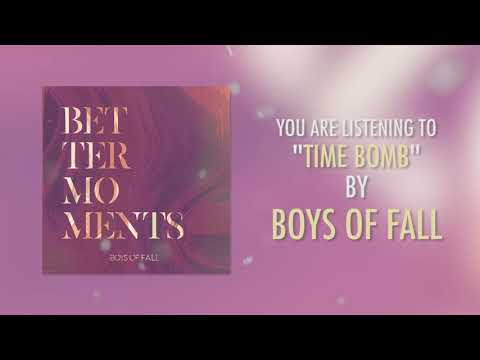 Boys Of Fall - Time Bomb