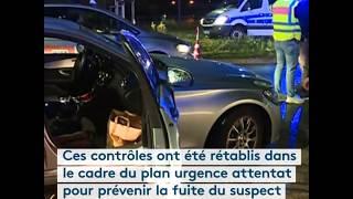 Fusillade à Strasbourg : rétablissement des contrôles aux frontières