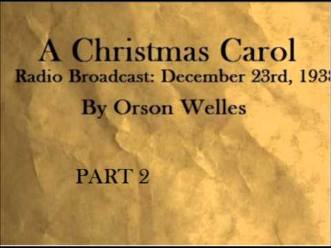 PART 2. A Christmas Carol Radio Audiobook. Orson Welles