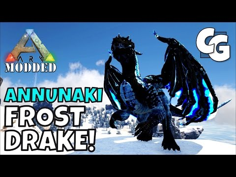 Modded ARK: Annunaki Genesis 3.9.12 - Frost Drake on The Cen